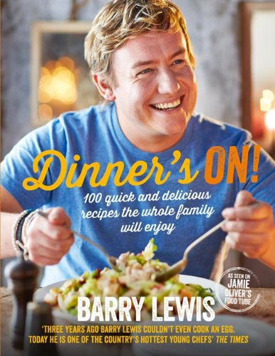 Dinner's On Cookbook by Barry Lewis